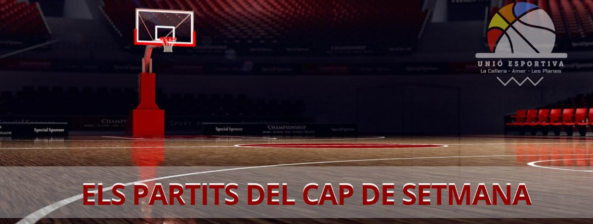 ELS PARTITS DEL CAP DE SETMANA